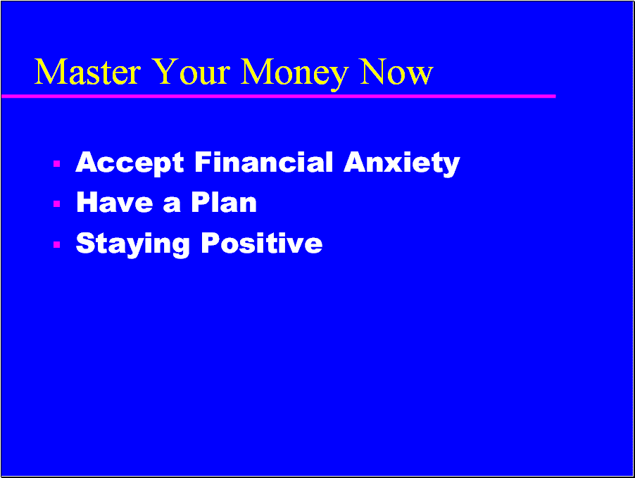 Master your money to avoid portfolio panic.