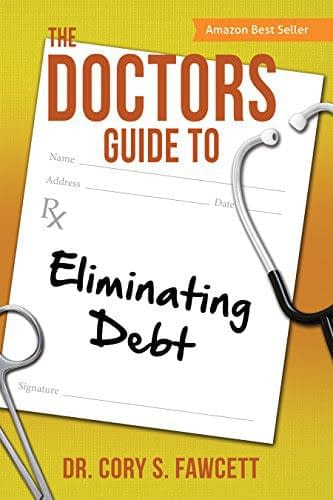 Doctors Guide to Eliminating Debt